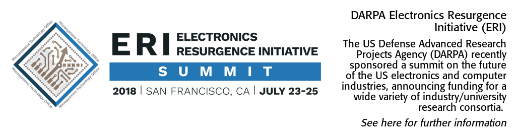 DARPA Electronics Resurgence Initiative (ERI). The US Defense Advanced Research Projects Agency (DARPA) recently sponsored a summit on the future of the US electronics and computer industries, announcing funding for a wide variety of industry/university research consortia.