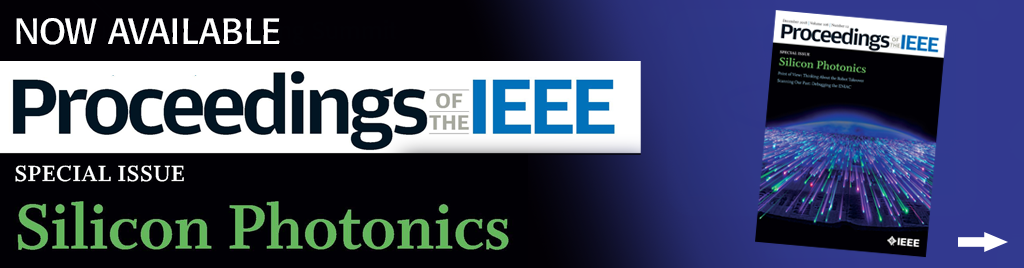 Proceedings of the IEEE Special Issue on Silicon Photonics