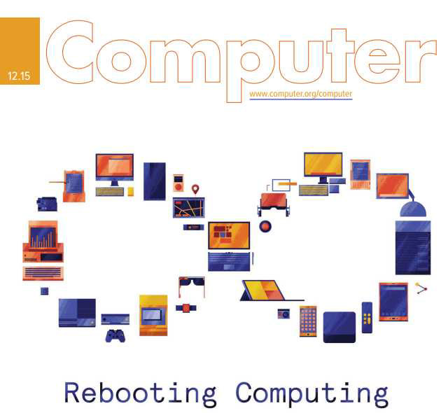 Special December 2015 Issue of IEEE Computer Magazine on Rebooting Computing